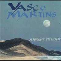 Vasco Martins - Sublime Delight