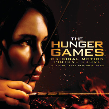 James Newton Howard - The Hunger Games: Original Motion Picture Score