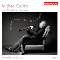 Michael Collins - British Clarinet Sonatas, Vol. 1