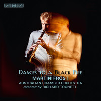 Martin Fröst - Dances to a Black Pipe