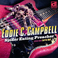 Eddie C. Campbell - Spider Eating Preacher