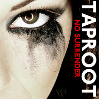 Taproot - No Surrender