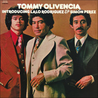 Tommy Olivencia - Introducing Lalo Rodriguez/Simon Perez