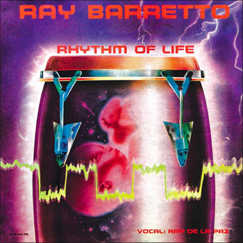 Ray Barretto - Rhythm Of Life