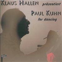 Paul Kuhn - Klaus Hallen präsentiert Paul Kuhn for Dancing
