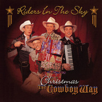 Riders In The Sky - Christmas The Cowboy Way