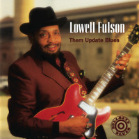 Lowell Fulson - Them Update Blues