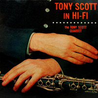 Tony Scott - Tony Scott In Hi Fi