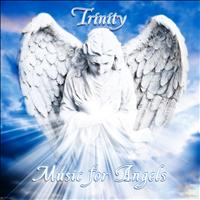 Trinity - Music for Angels