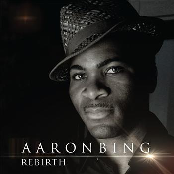 Aaron Bing - Rebirth
