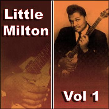 Little Milton - Little Milton Vol 1