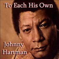 Johnny Hartman - To Each His Own