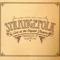 Strangefolk - Live at the Capitol Theatre Port Chester, NY 12/27/98