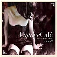 Various Artists - Vintage Café: Lounge & Jazz Blends (Special Selection), Pt. 2