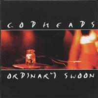 Godheads - Ordinary Swoon