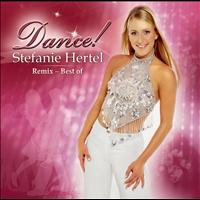 Stefanie Hertel - Dance (Remix - Best Of)