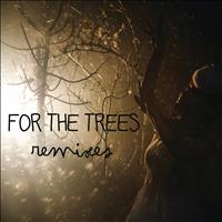 Hannah Schneider - For The Trees (Remixes)