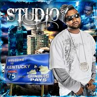 Studio - Welcome To Kentucky (Where Grindin Pays)