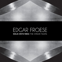 Edgar Froese - Solo (1974-1983) The Virgin Years