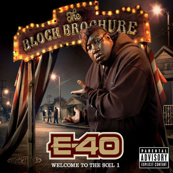 E-40 - The Block Brochure: Welcome To The Soil 1 (Explicit)