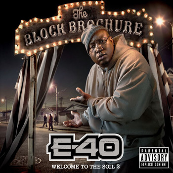 E-40 - The Block Brochure: Welcome To The Soil 2 (Explicit)