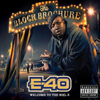E-40 - The Block Brochure: Welcome To The Soil 3 (Explicit)