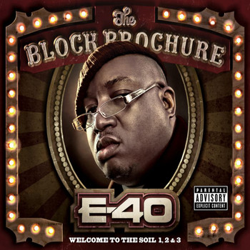 E-40 - The Block Brochure: Welcome To The Soil 1,2, and 3 (Explicit)