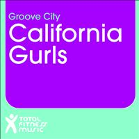 Groove City - California Gurls