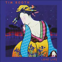 Tim Booth - Love Life