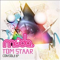 Tom Staar - Console EP