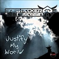 Greg packer - Justify My World