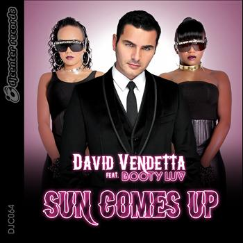 David Vendetta - Sun Comes Up (feat. Booty Luv)