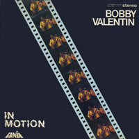 Bobby Valentin - In Motion