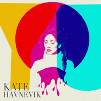 Kate Havnevik - You