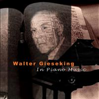 Walter Gieseking - Debussy: In Piano Music