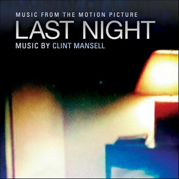 Clint Mansell - Last Night