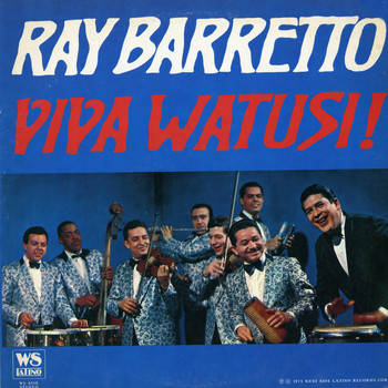 Ray Barretto - Viva Watusi!
