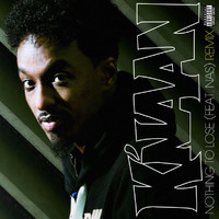 K'Naan - Nothing To Lose (Explicit)