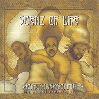Scienz of Life - Project Overground