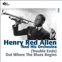 Henry Red Allen - (Trouble Ends) Out Where the Blues Begins (1936)