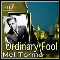 Mel Tormé - Ordinary Fool