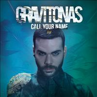 Gravitonas - Call Your Name EP