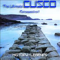 Cusco - The Ultimate Cusco - Retrospective I