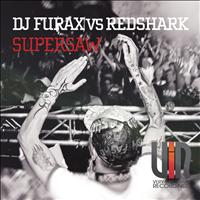 Dj Furax vs Redshark - Supersaw