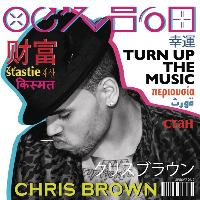 Chris Brown - Turn Up The Music (Explicit)