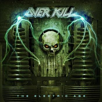 Overkill - The Electric Age (Explicit)