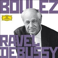 Pierre Boulez - Boulez Conducts Debussy & Ravel
