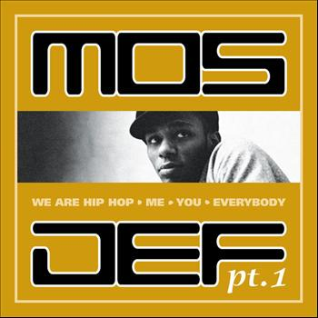Mos Def - We Are Hip Hop, Me, You, Everybody