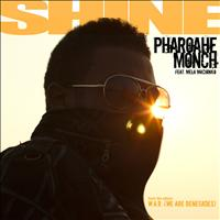 Pharoahe Monch - Shine - Single