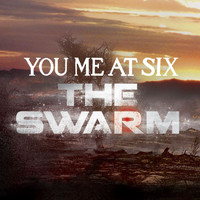 You Me At Six - The Swarm